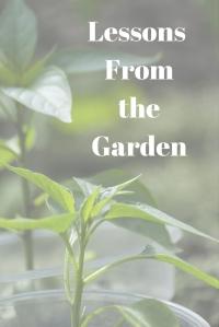 Lessons From The Garden @godschicki