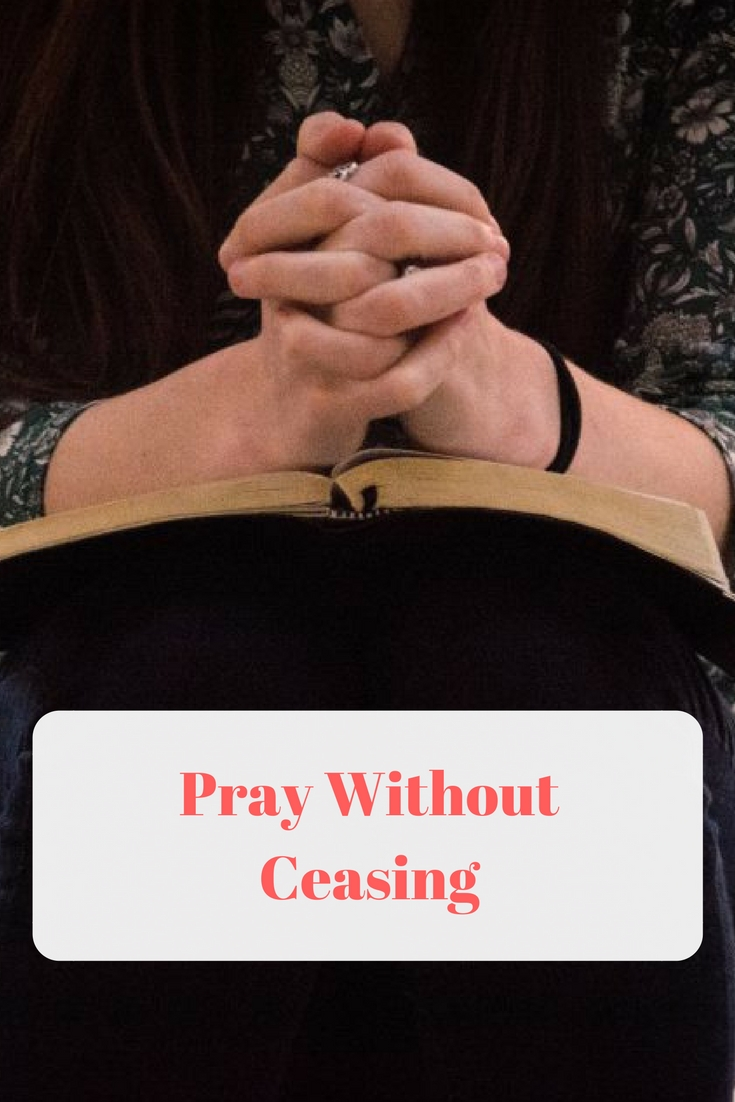 Pray Without Ceasing @godschicki