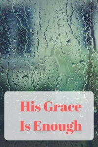 His Grace Is Enough @godschicki