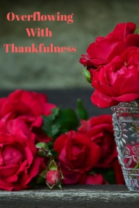 Overflowing With Thankfulness @godschicki