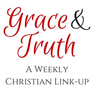 Grace & Truth Linkup @godschicki