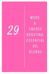 29 Mood & Energy Boosting Essential Oil Blends @godschicki