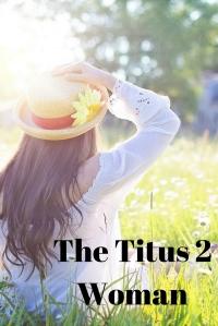 The Titus 2 Woman (1)