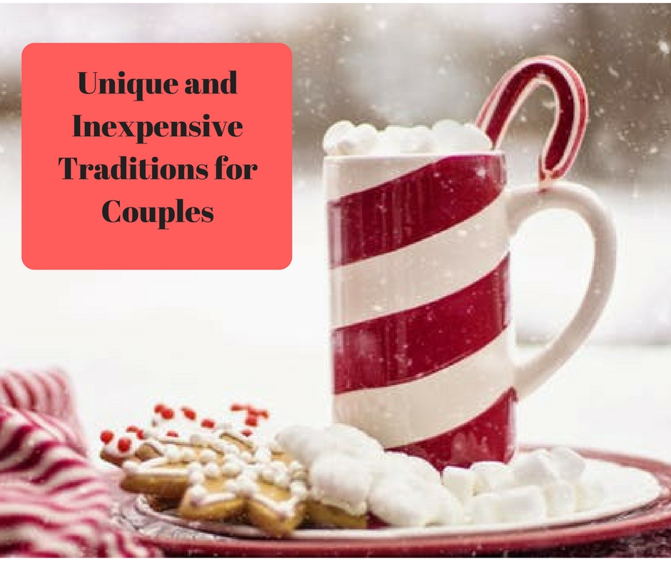 Unique & Inexpensive Traditions for Couples @godschicki @wayofweavers
