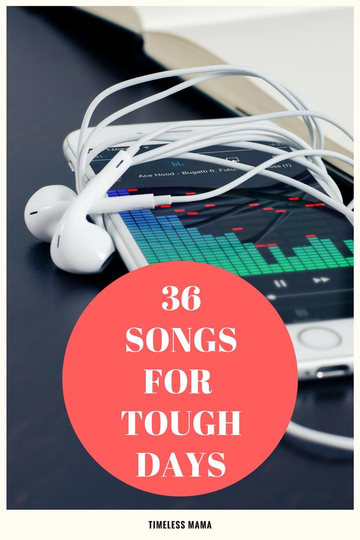 36 Songs for Tough Days @gosdchicki
