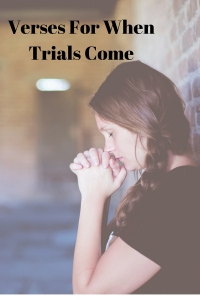 Verses for When Trials Come #biblestudy #jesus #christian #trials #bible @godschicki