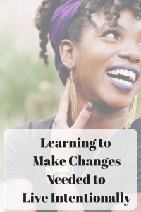 Intentional living is so important, but it does not always come naturally. Do you need to make some of these changes? #intentionalliving #intentional #makeitcount #memories #makingmemories @godschicki @HeartsHomeward